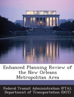 Enhanced Planning Review of the New Orleans Metropolitan Area