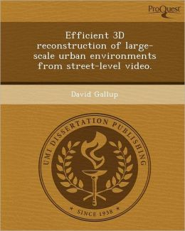 Efficient 3D reconstruction of large-scale urban environments from street-level video.