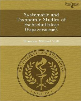 Systematic and Taxonomic Studies of Eschscholtzieae (Papaveraceae).