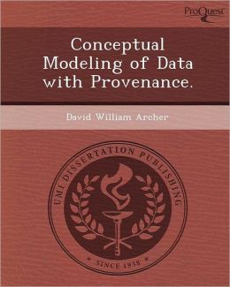 Conceptual Modeling of Data with Provenance.