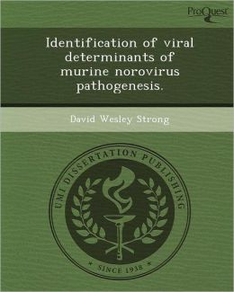 Identification of viral determinants of murine norovirus pathogenesis.