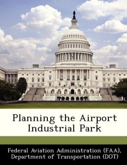 Planning the Airport Industrial Park