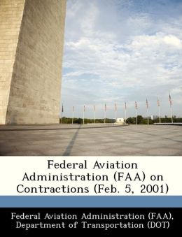 Federal Aviation Administration (FAA) on Contractions (Feb. 5, 2001)
