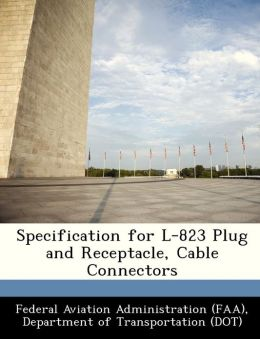 Specification for L-823 Plug and Receptacle, Cable Connectors