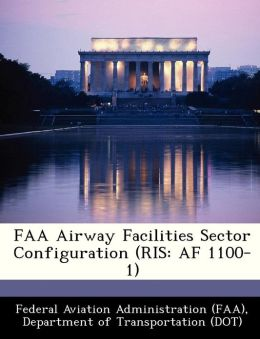 FAA Airway Facilities Sector Configuration (RIS: AF 1100-1)