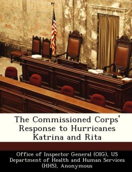 The Commissioned Corps' Response to Hurricanes Katrina and Rita