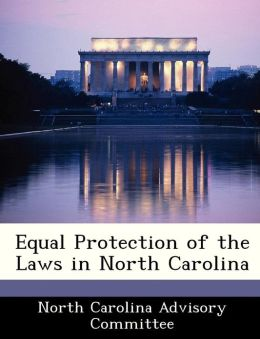 Equal Protection of the Laws in North Carolina