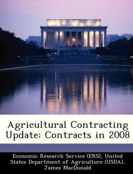 Agricultural Contracting Update: Contracts in 2008