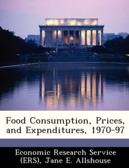 Food Consumption, Prices, and Expenditures, 1970-97