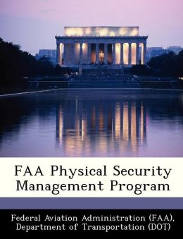 FAA Physical Security Management Program