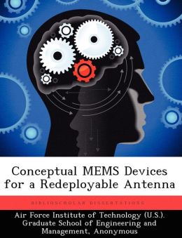 Conceptual Mems Devices for a Redeployable Antenna