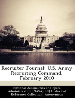 Recruiter Journal: U.S. Army Recruiting Command, February 2010
