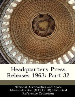 Headquarters Press Releases 1963: Part 32