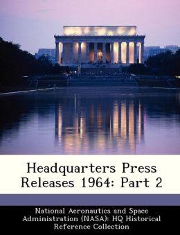 Headquarters Press Releases 1964: Part 2