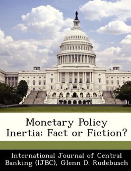 Monetary Policy Inertia: Fact or Fiction?