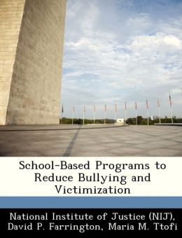School-Based Programs to Reduce Bullying and Victimization