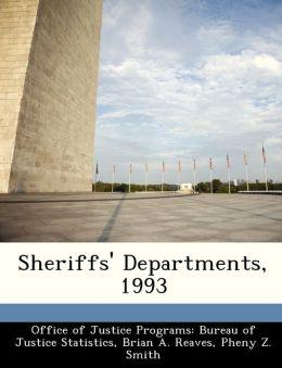 Sheriffs' Departments, 1993