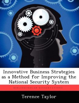 Innovative Business Strategies as a Method for Improving the National Security System