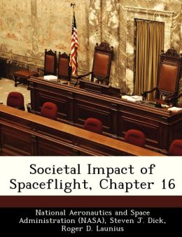 Societal Impact of Spaceflight, Chapter 16