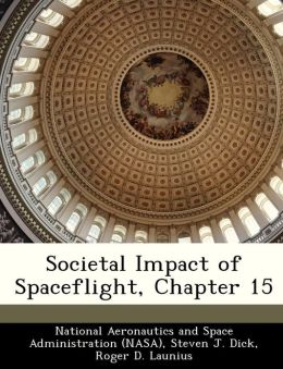 Societal Impact of Spaceflight, Chapter 15