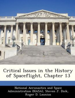 Critical Issues in the History of Spaceflight, Chapter 13