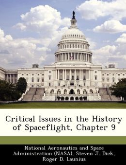 Critical Issues in the History of Spaceflight, Chapter 9