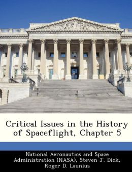 Critical Issues in the History of Spaceflight, Chapter 5