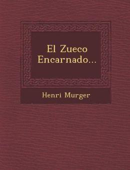 El Zueco Encarnado...