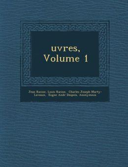 Uvres, Volume 1