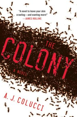 The Colony: A Novel