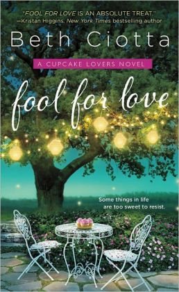 Fool for Love (Cupcake Lovers Series #1)