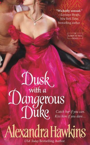 Dusk with a Dangerous Duke