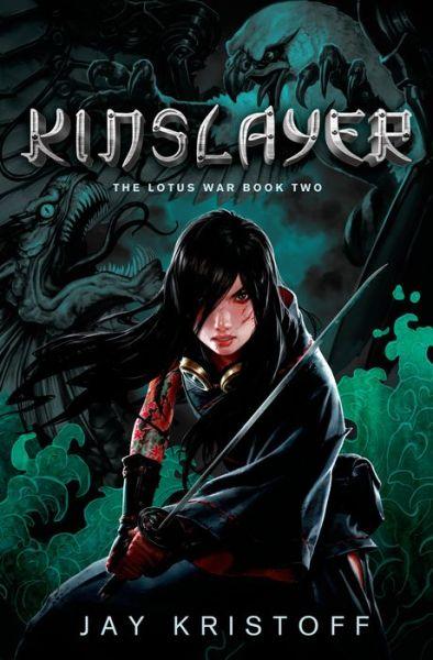 Kinslayer (The Lotus War, Book Two)