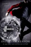 Book Cover Image. Title: Illusion (Chronicles of Nick Series #5), Author: Sherrilyn Kenyon