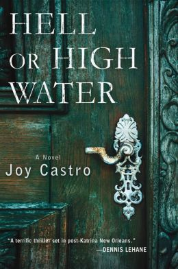 Hell or High Water (Nola Céspedes Series #1)