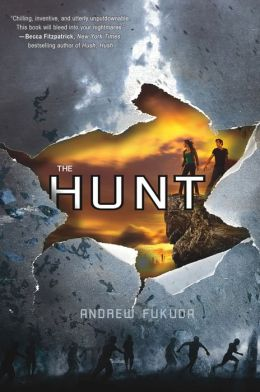 The Hunt (Andrew Fukuda's The Hunt Series #1)