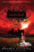 Book Cover Image. Title: Switched (Trylle Trilogy #1), Author: Amanda Hocking