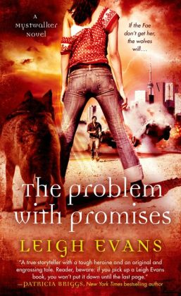 The Problem with Promises (Mystwalker Series #3)