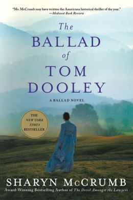 The Ballad of Tom Dooley (Ballad Series #9)