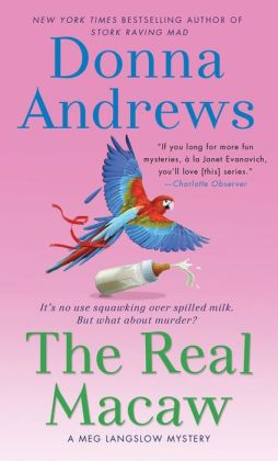 The Real Macaw (Meg Langslow Series #13)