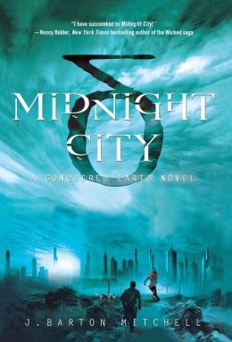 Midnight City (Conquered Earth Series #1)