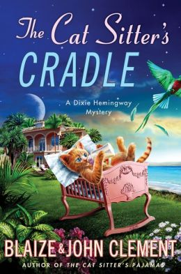 The Cat Sitter's Cradle (Dixie Hemingway Series #8)