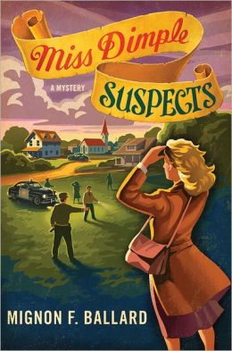 Miss Dimple Suspects (Miss Dimple Kilpatrick Series #3)