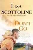 Book Cover Image. Title: Don't Go, Author: Lisa Scottoline
