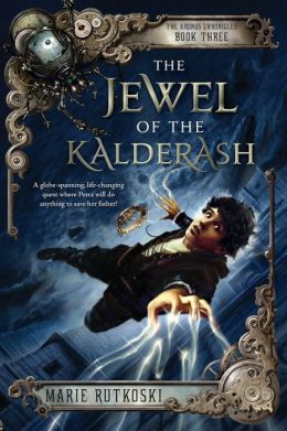 The Jewel of the Kalderash (The Kronos Chronicles Series #3)