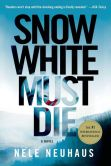 Book Cover Image. Title: Snow White Must Die, Author: Nele Neuhaus