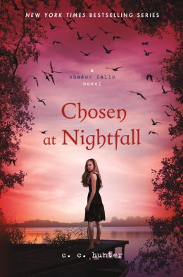 Chosen at Nightfall - C.C. Hunter