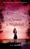 Book Cover Image. Title: Chosen at Nightfall, Author: C. C. Hunter