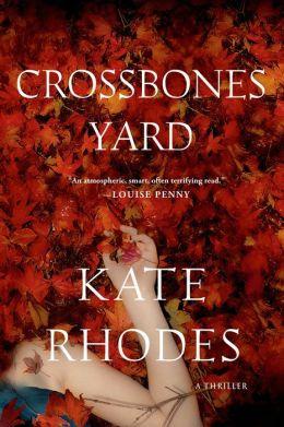 Crossbones Yard: A Thriller