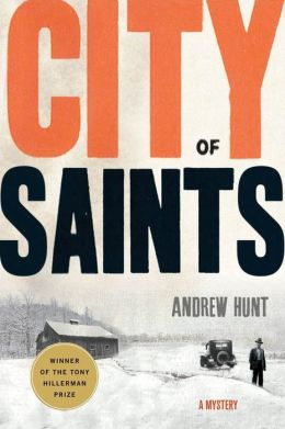 City of Saints: A Mystery